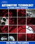 Automotive Technology: For General Service Technicians