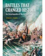 Battles That Changed History: Encyclopedia World Conflict