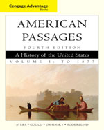 Cengage Advantage Books: A History in the United States, Volume I: To 1877