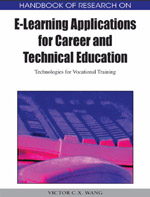 Adult Learning Collection: Handbook Of Research On E-Learning Applications For Career And Technical Education: Technologies For Vocational Training