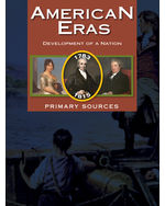American Eras: Primary Sources: Development of a Nation (1783-1815)