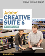 Adobe Creative Suite 6: Introductory