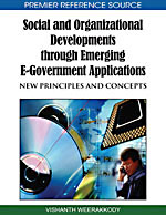 E-Democracy and E-Participation Bundle: Social and Organizational Developments through Emerging E-Government Applications: New Principles and Concepts