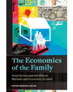 The Economics of the Family: How the Household Affects Markets and Economic Growth