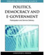 E-Democracy And E-Participation Bundle: Politics, Democracy, And E-Government: Participation And Service Delivery