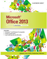 Microsoft® Office 2013: Illustrated, Second Course