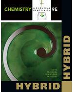 Chemistry & Chemical Reactivity, Hybrid Edition