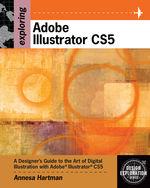 Exploring Adobe Illustrator CS5