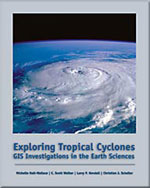 Exploring Tropical Cyclones: GIS Investigations for the Earth Sciences