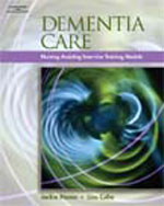Dementia Care: InService Training Modules for Long-Term Care