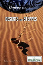 The Living Earth: Deserts and Steppes