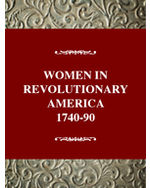 History of American Women, 1600-1900: To Be Useful to the World: Women in Revolutionary America