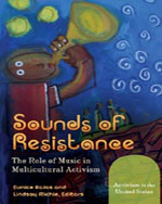 Sounds of Resistance: The Role of Music in Multicultural Activism