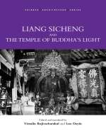 Liang Sicheng and the Temple of Buddha's Light