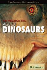 The Geologic History of Earth: The Mesozoic Era