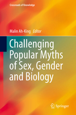 Challenging Popular Myths of Sex, Gender and Biology