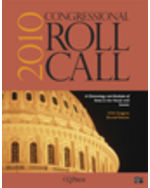 Congressional Roll Call: 2010 A Chronology and Analysis of Votes in the House and Senate 111th Congress, Second Session.