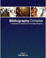 Bibliography Complex: Fundamentals of Librarianship and Knowledge Management