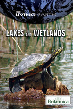 The Living Earth: Lakes and Wetlands