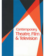 Contemporary Theatre, Film, and Television
