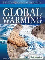 The Environment: Ours to Save: Global Warming