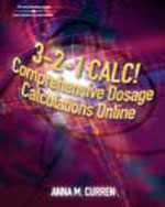 3–2–1 Calc! Comprehensive Dosage Calculations Online - Individual Instant Access
