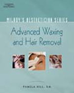 Milady's Aethetician Series: Advanced Hair Removal