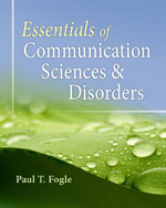 Essentials of Communication Sciences and Disorders