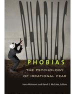 Phobias: The Psychology of Irrational Fear, An Encyclopedia