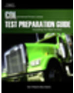 CDL Test Preparation Guide: Everything You Need to Know