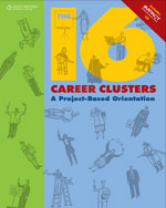 The 16 Career Clusters: A Project-Based Orientation