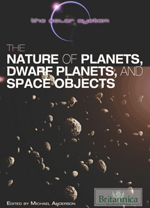The Solar System: The Nature of Planets, Dwarf Planets, and Space Objects