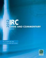 2012 International Residential Code Commentary, Volume 1