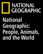 National Geographic: People, Animals, and the World