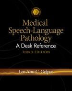 Medical Speech-Language Pathology: A Desk Reference