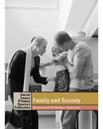 Social Issues Essential Primary Sources Collection: Family in Society: Essential Primary Sources