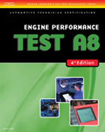ASE Test Preparation- A8 Engine Performance