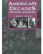 American Decades Primary Sources: 1990-1999