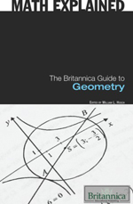 Math Explained: The Britannica Guide to Geometry