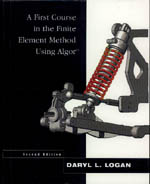 A First Course in the Finite Element Method Using Algor¿