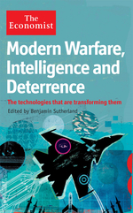 The Economist: Modern Warfare, Intelligence and Deterrence