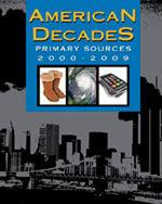 American Decades Primary Sources: 2000-2009