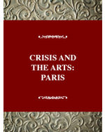 Crisis and the Arts: The History of Dada: Paris Dada: The Barbarians Storm the Gates