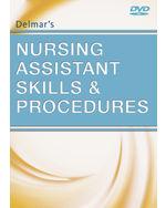 Delmar's Nursing Assistant Skills and Procedures