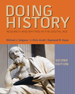 Doing History: Research and Writing in the Digital Age
