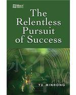 The Relentless Pursuit of Success  (eBook)