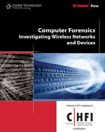 Computer Forensics: Investigating Wireless Networks and Devices