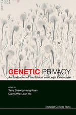 Genetic Privacy: An Evaluation Of The Ethical And Legal Landscape