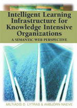 Adult Learning Collection: Intelligent Learning Infrastructure For Knowledge Intensive Organizations: A Semantic Web Perspective