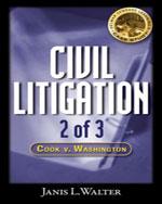 Civil Litigation Case Study #2 CD-ROM: Cook v. Washington